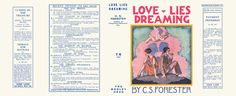 Love Lies Dreaming. C. S. Forester.