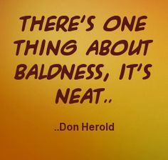 Image From Httpssmediacacheakpinimgcomxdef - Bald hairstyle quotes