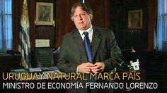 EL MINISTRO DE ECONOMIA Y URUGUAY NATURAL
