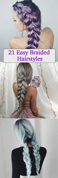 21 braided hairstyles for summer 2017. Latest 21 Fishtail, Pigtail, Ponytail, Mohawk and Mermaid braids. You can even try one of these braids for wedding.