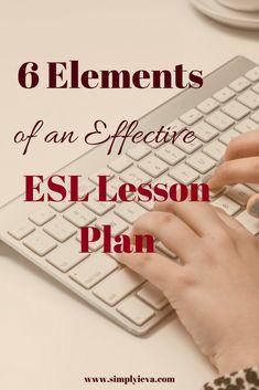 ESL lesson plan; beginner ESL lesson plan, components of ESL/ELL lesson