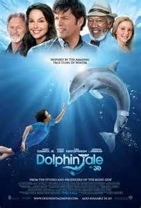 Dolphin Tale-- Turned out as a better movie than I thought. Yes I actually did cry. sniff sniff I LOVE dolphins!!!!