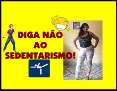 DIGA NÃO AO SEDENTARISMO COM PAULINHA LOVE BRASIL