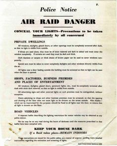 This poster, a rare survivor from 1939, makes it clear in no uncertain terms the responsibilities of the householder and motorist in the blackout. Nevertheless, there were many who would flout the regulations; in 1940 alone there were 300,000 prosecutions for blackout offencers. Air Raid, Skylight, Objects, History, Party, Christmas, Poster, Xmas, Historia