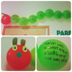 Working on an Eric Carle theme for my preschool classroom. Every time the kids do something good, they get a balloon to add to our caterpillar. (Also helps them with name recognition- they love to search for their name on the balloons)