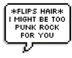 Haha *flips hair*