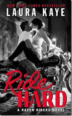 Review: Ride Hard (Raven Riders #1) by Laura Kaye - Fantastic story! #5stars