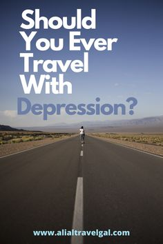 I want to ask the question, should you travel with depression? I have a lot of personal experience dealing with depression and anxiety whilst travelling. So should you ever travel with depression?