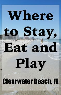 Where to stay, eat and play in and around Clearwater Beach, Florida! A great guide to the perfect vacation in Clearwater Beach. Visit Florida, Florida Vacation, Florida Travel, Vacation Trips, Vacation Spots, Dream Vacations, Vacation Ideas, Florida Honeymoon, Dream Trips
