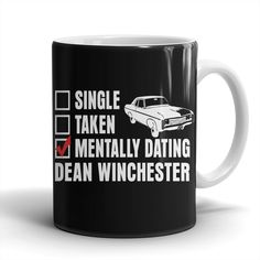 Mentally Dating Dean Winchester - Mug