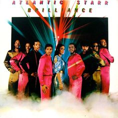 Atlantic Starr . Brilliance online at www.backtovinyls #atlanticstarr #soul #funk #vinyls #music
