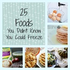 25 Foods You Didn't Know You Could Freeze