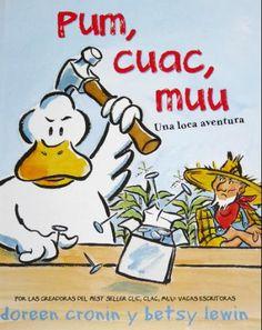 Pum, Cuac, Muu / Thump, Quack, Moo: Una loca aventura / A Wacky Adventure (Spanish Edition): Doreen Cronin, Betsy Lewin, Alberto Jimenez Rio...
