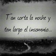 creo q no es insomnio x q apenas t veo y tengo sueño amor <3 :-(