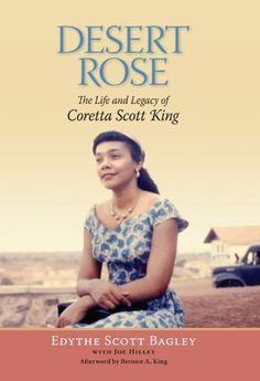 Desert Rose: The Life and Legacy of Coretta Scott King by Bernice King, http://www.amazon.com/dp/B008JH5KY2/ref=cm_sw_r_pi_dp_-rBrqb04D7DQZ