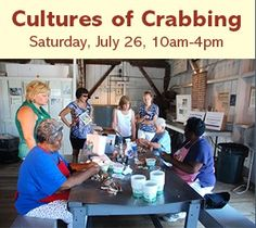 This Saturday, discover the Cultures of Crabbing at the Chesapeake Bay Maritime Museum! http://cbmm.org/news/2014_PDF/NEWS_CBMM_CulturesofCrabbing_July262014.pdf