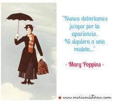 Con un poco de azúcar, Mary Poppins, frases positivas, positivo, frases, Marian Cisterna, www.mariancisterna.com