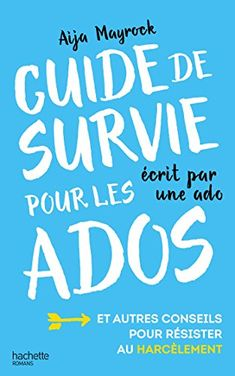 Guide de survie d'une ado pour les ados de Aija Mayrock http://www.amazon.fr/dp/2011710405/ref=cm_sw_r_pi_dp_XUQ6wb1DFRX6N