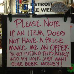 Best garage sale sign ever!