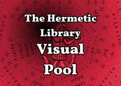 The Hermetic Library visual pool is a place to share visuals of a living Esoteric Tradition