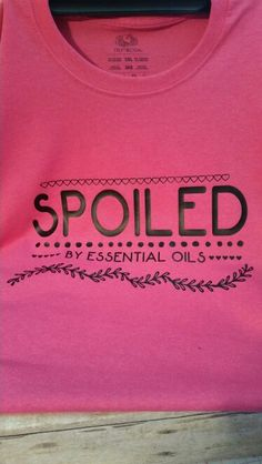 Essential oils shirt! Find us on Facebook or instagram. SWEET TEXAS TS, IG:sweet_tx_ts