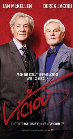 Created by Gary Janetti, Mark Ravenhill.  With Derek Jacobi, Ian McKellen, Frances de la Tour, Iwan Rheon. Freddie and Stuart are an old gay couple who have been together for nearly 50 years. Their lives now revolve around entertaining their frequent guests and hurling insults at each other at every opportunity.