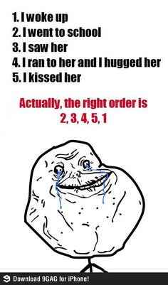 Forever alone funny meme #funny #meme #memes #lol #rofl #ragecomic #lough #popular #funnypic #funnypics #funnymeme | Funny memes and pics