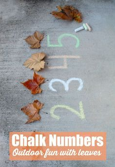 Chalk number Game with kids, an outdoor math game with leaves.  Here's how to play..