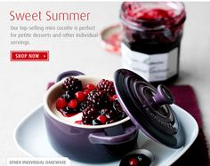 Sweet Summer Our top-selling mini cocotte is perfect for petite desserts and other individual servings. shop now