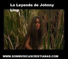La Leyenda de Johnny Ling | Películas Cristianas