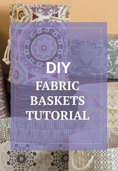 Creatively store all your craft supplies a with DIY fabric covered basket tutorial.