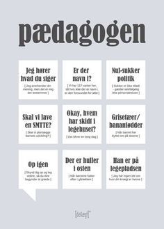 Pædagogen poster from Dialægt Poem Quotes, Best Quotes, Nice Quotes, Cool Picture Frames, Important Quotes, Drawing Quotes, Wall Decor Quotes, Haha Funny, Funny Signs