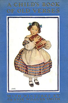 Jessie Wilcox Smith - A Child's Book of Old Verses
