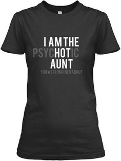 *BACK BY POPULAR DEMAND* Are you the Hot Aunt everyone talks about? Matching T-Shirt for your niece/nephew! Matching Onesie for your niece/nephew! This will sell out fast, so make sure to act fast! Order 2 or more to save on shipping. Aunt Shirts, Tee Shirts, Look Girl, Shirts With Sayings, Swagg, Funny Tshirts, Minions, Style Me, Shirt Designs