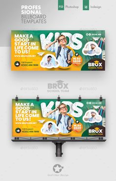 Buy Kids School Billboard Templates by grafilker on GraphicRiver. Kids School Billboard Templates Fully layered INDD Fully layered PSD 300 Dpi, CMYK IDML format open Indesign or l. Kids Graphic Design, Creative Poster Design, Graphic Design Trends, Creative Posters, Graphic Design Posters, Hoarding Design, School Advertising, Banner Design Inspiration, Logos Retro