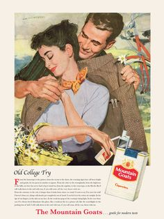 1956 cigarette advertisement with the lyrics to Old College Try by John Darnielle of The Mountain Goats