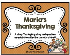 Speechie Freebies: Maria's Thanksgiving-a free, simple, short story and comprehension questions. Pinned by SOS Inc. Resources. Follow all our boards at pinterest.com/sostherapy/ for therapy resources.