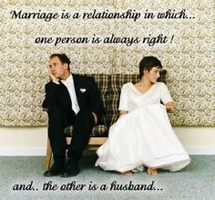Mr. Right & Mrs. ALWAYS right. Ha