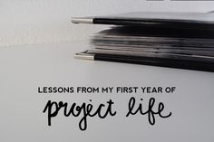 Project Life Lessons // cayleegrey