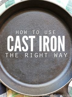 Step by step tutorial for seasoning, cooking and cleaning a cast iron skillet. Learning how to use a cast iron skillet the right way so that it becomes your favorite, go-to pan in the whole kitchen. Not only is cooking with cast iron healthier, but it sav Cast Iron Care, Cast Iron Pot, Cast Iron Dutch Oven, Cast Iron Cookware, It Cast, Cast Iron Griddle, Season Cast Iron Skillet, Cast Iron Skillet Cooking, Iron Skillet Recipes
