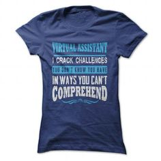Virtual Assistant - Challenges T-Shirts, Hoodies (21.99$ ==►► Shopping Here!)