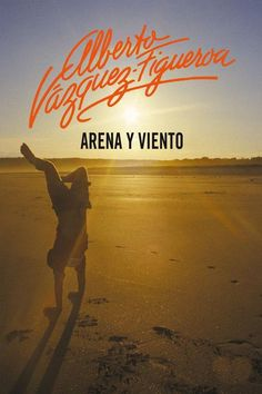 Buy Arena y viento by Alberto Vázquez-Figueroa and Read this Book on Kobo's Free Apps. Discover Kobo's Vast Collection of Ebooks and Audiobooks Today - Over 4 Million Titles! Audiobooks, This Book, Reading, Movie Posters, Image, Free Apps, Ebooks, Collection, Products