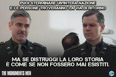 Hanno combattuto il più grande #saccheggio di #opere d'#arte della #storia  #film #moviequotes #citazioni #meme #italianfilm #italianactors #Italiancinema #MattDamon #George #Clooney #Nespresso