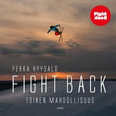 Fight Back - Pekka Hyysalo, Tammi