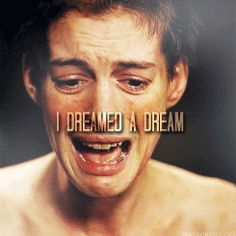 I Dreamed A Dream I don't even like this song but in the movie, performed by Anne Hathaway, it is so moving and so powerful.