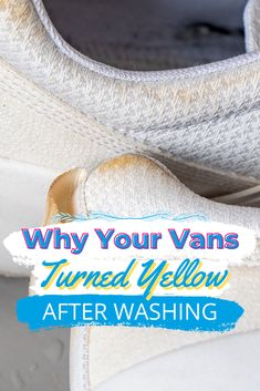Maybe you've hacked how to clean white Vans on your own, but you just have one problem: your Vans keep turning yellow after! We'll help you figure out how to stop this from happening.