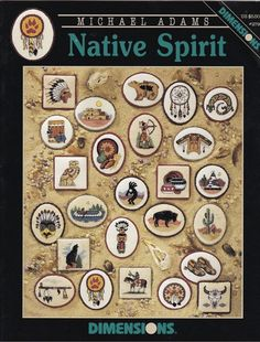Cross Stitch Patterns 25 Native Spirits Dimensions Michael Adams American Indian #LeisureArts #WasteCanvasClothing