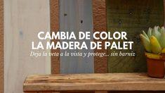 Cómo pintar madera de palet y protegerla para el exterior sin usar barniz