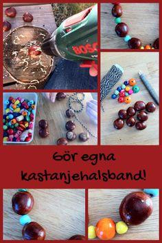 Förskoleburken: Gör egna halsband av kastanjer!