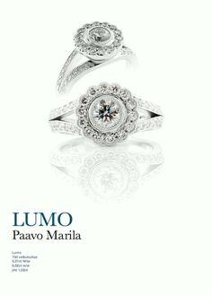 LUMO - sormus. Desing by Paavo Marila (E.Lindroos) Pikkuveljen suunnittelema sormus. Olen nähnyt sormuksen livenä ja on aivan mielettömän upea. Itselle tekeillä/tilauksessa ko. sormus, mutta värillisillä kivillä. Bling Wedding, Wedding Rings, Engagement Rings, Jewellery, Unique, Design, Sparkle Wedding, Jewels, Jewelry Shop